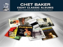 Chet Baker - Eight Classic Albums