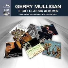 Eight Classic Albums - de Gerry Mulligan