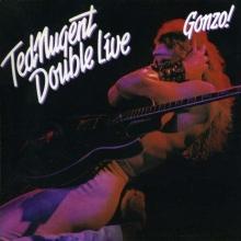 Double Live Gonzo! - de Ted Nugent