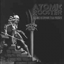 Atomic Rooster - First 10 Explosive Years Vol. 2