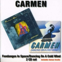 Carmen - Fandangos In Space/Dancing On A Cold Wind