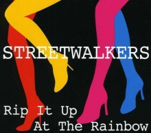 Streetwalkers - Rip It Up At The Rainbow