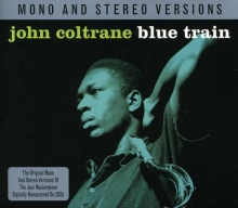 John Coltrane - Blue Train (Mono & Stereo Versions)