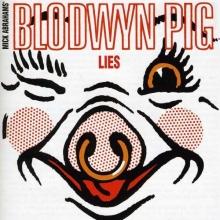 Blodwyn Pig - Lies