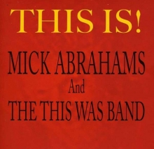 This Is! - de Mick Abrahams