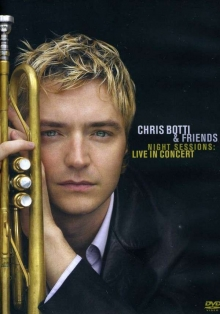Night Sessions: Live In Concert 2001 - de Chris Botti