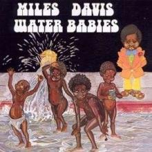 Water Babies - de Miles Davis