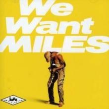 We Want Miles - de Miles Davis