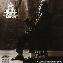Willie Dixon - I''m the blues