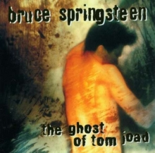 The Ghost Of Tom Joad - de Bruce Springsteen
