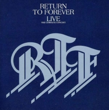 Return To Forever - Live - The Complete Concert