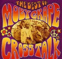 Cross Talk : The Best Of - de Moby Grape