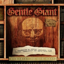 Gentle Giant - Memories Of Old Days
