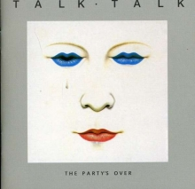 The Party's Over - de Talk Talk