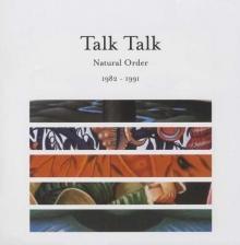 Talk Talk - Natural Order 1982-1991