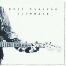 Slowhand - de Eric Clapton