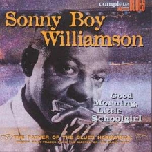 Sonny Boy Williamson (alias Rice Miller) - Good Morning Little Schoolgirl