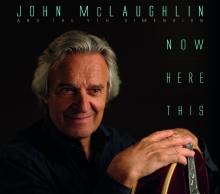 John McLaughlin - Now Here This