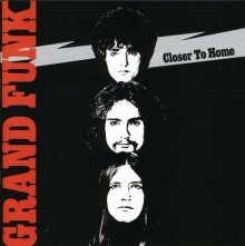 Closer To Home - de Grand Funk Railroad