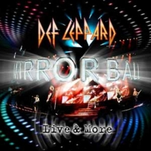 Def Leppard - Mirror Ball - Live And More