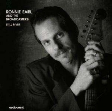 Ronnie Earl - Ronnie Earl & The Broadcasters: Still River