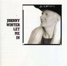 Let Me In - de Johnny Winter