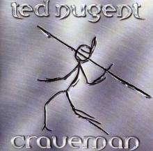Craveman - de Ted Nugent
