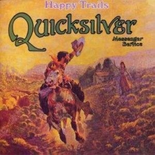 Quicksilver Messenger Service - Happy Trails