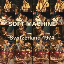 Soft Machine -  Switzerland 1974 (CD + DVD)