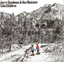 Jan Hammer - with Jerry Goodman - Like Children