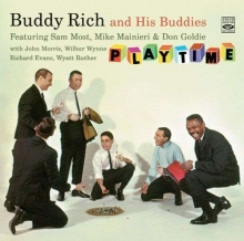 Buddy Rich - Buddy Rich And His Buddies: Playtime