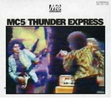 Thunder Express - de MC5