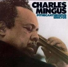 Charles Mingus - Pithecanthropus Erectus (180g)