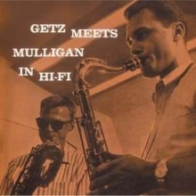 Stan Getz - Getz Meets Mulligan In Hi-Fi