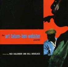 Art Tatum & Ben Webster - The Art Tatum-Ben Webster Quartet