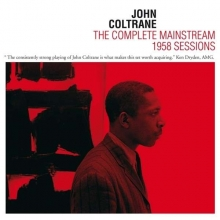The Complete Mainstream 1958 Sessions - de John Coltrane