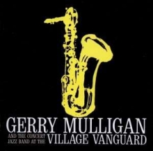Gerry Mulligan - At The Village Vanguard
