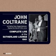Complete Live At The Sutherland Lounge 1961 - de John Coltrane