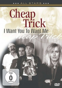 I Want You To Want Me: In Concert - de Cheap Trick