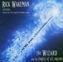 The Wizard And The Forest Of All Dreams - de Rick Wakeman
