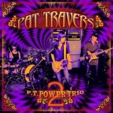 P.T. Power Trio 2 - de Pat Travers