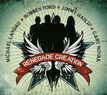 Robben Ford - Renegade Creation