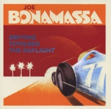 Driving Towards The Daylight - de Joe Bonamassa