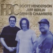 HBC - de HBC (Scott Henderson, Jeff Berlin & Dennis Chambers)