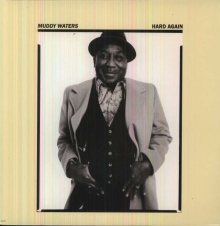 Hard Again - de Muddy Waters