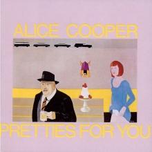 Pretties For You - de Alice Cooper