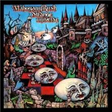 Mahogany Rush - Strange Universe 180 gr